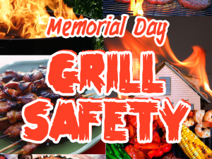 Memorial Day Grill Safety graphic